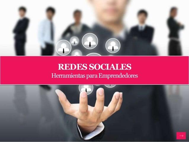 REDES SOCIALES Herramientas para Emprendedores