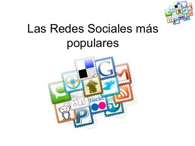 Las Redes Sociales máspopulares