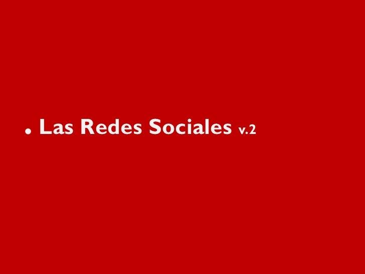 . Las Redes Sociales v.2