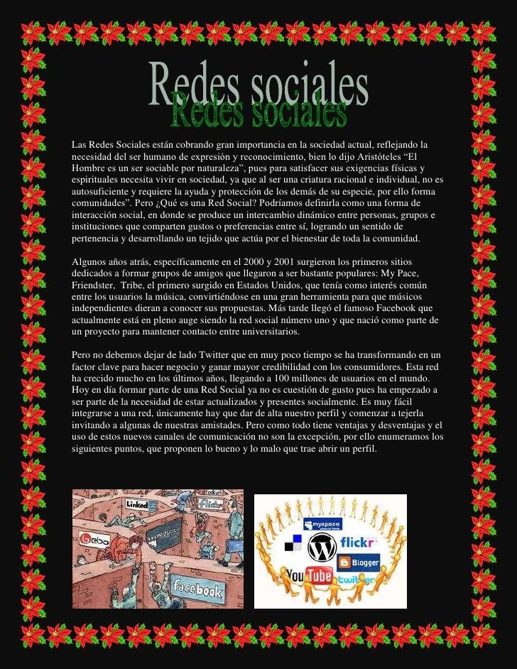 Las Redes Sociales están cobrando gran importancia en la sociedad actual, reflejando la necesidad del ser humano de expres...