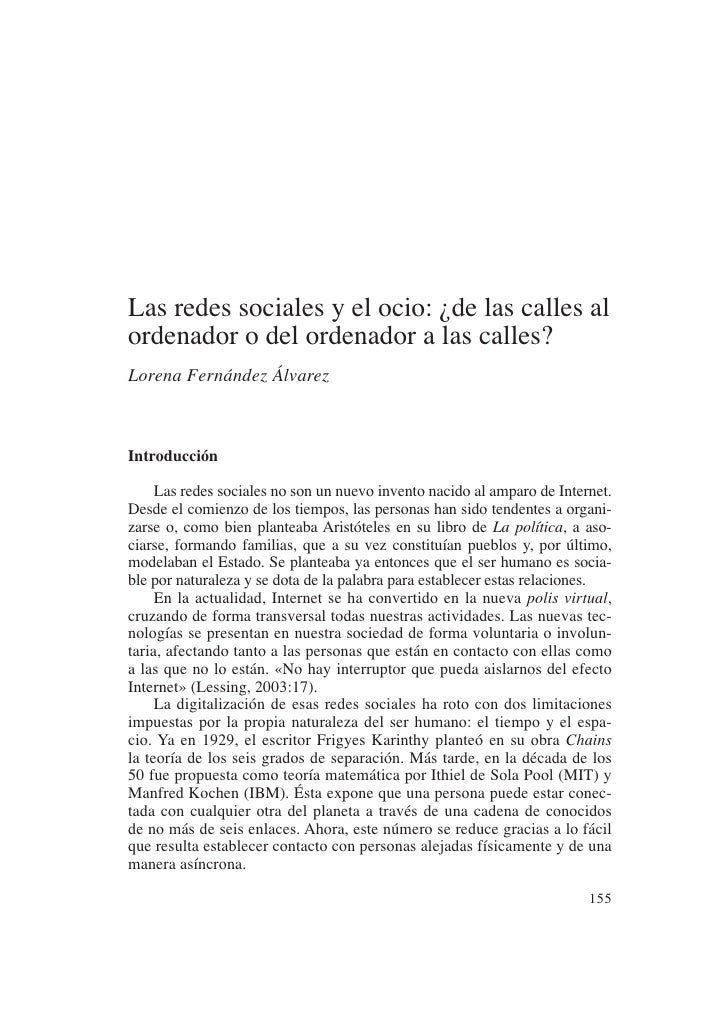 Las redes sociales y el ocio: ¿de las calles al ordenador o del ordenador a las calles? Lorena Fernández Álvarez    Introd...