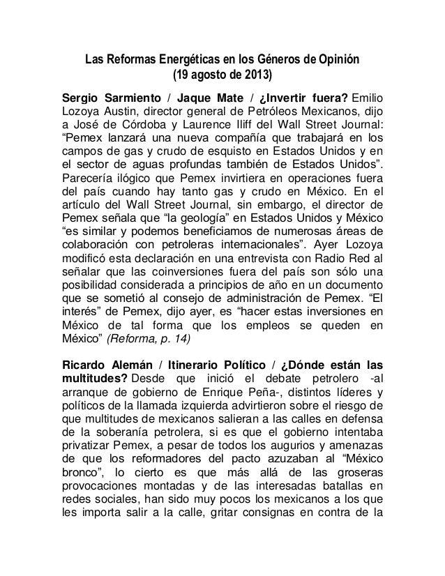 Las Reformas Energéticas en los Géneros de Opinión (19 agosto de 2013) Sergio Sarmiento / Jaque Mate / ¿Invertir fuera? Em...