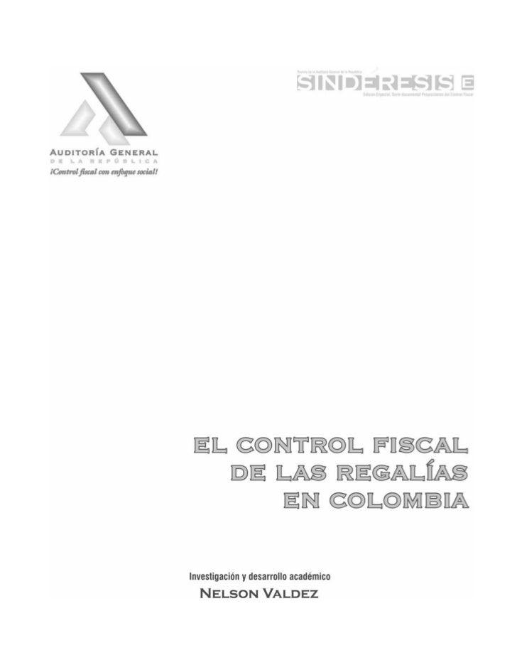 PROYECCIONES   DEL   CONTROL FISCAL                                              ISSN 0124 - 471X                         ...