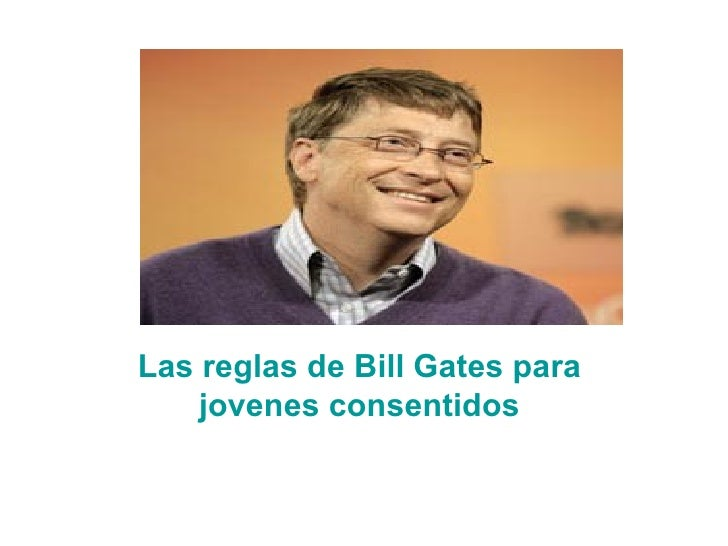Las Reglas De Bill Gate