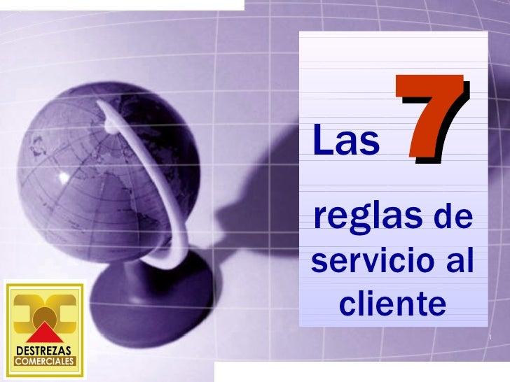 Las  7   reglas  de servicio al cliente