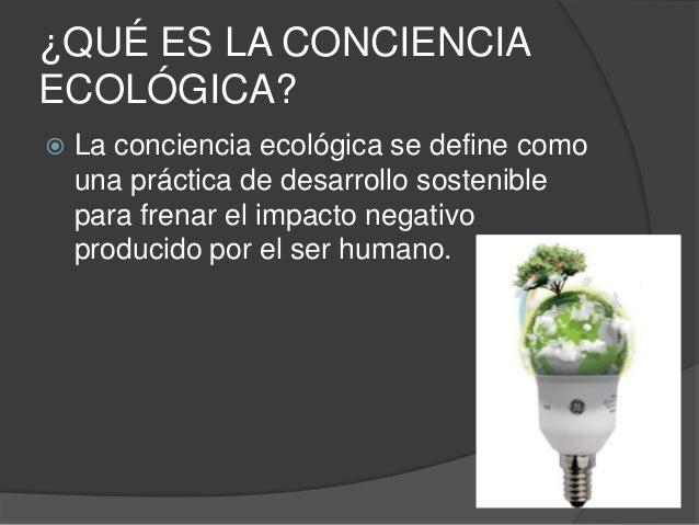  Quelques examples de conscience écologique.