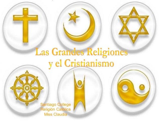 Santiago College Religión Católica Miss Claudia