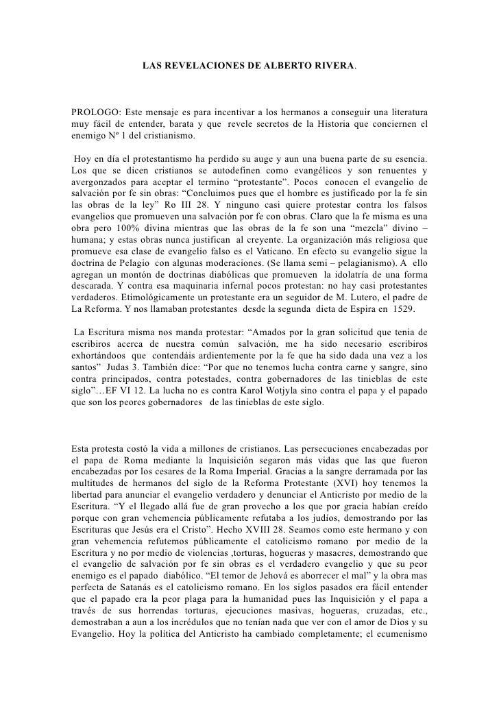 LAS REVELACIONES DE ALBERTO RIVERA.PROLOGO: Este mensaje es para incentivar a los hermanos a conseguir una literaturamuy f...