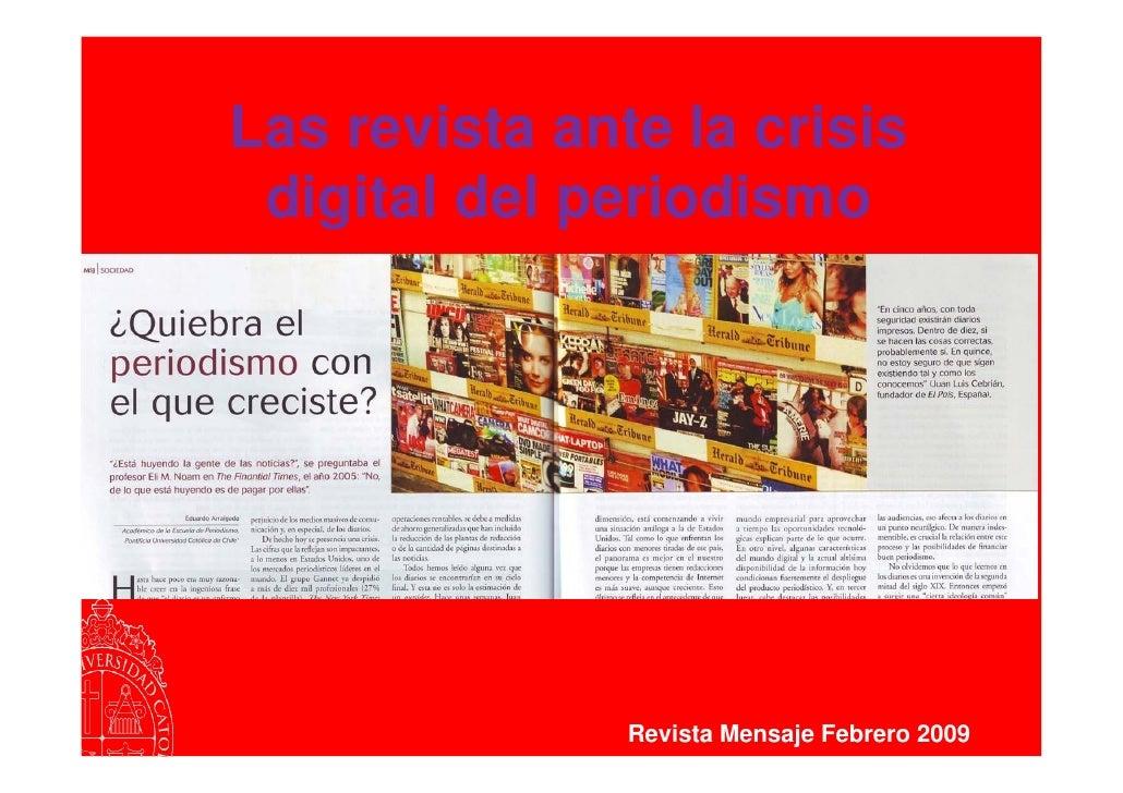 Las revista ante la crisis  digital del periodismo                    Revista Mensaje Febrero 2009