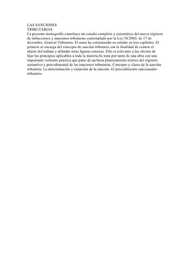 LAS SANCIONESTRIBUTARIASLa presente monografía constituye un estudio completo y sistemático del nuevo régimende infraccion...