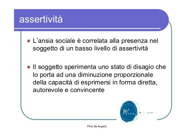 L'assertività e le ansie sociali Slide 2