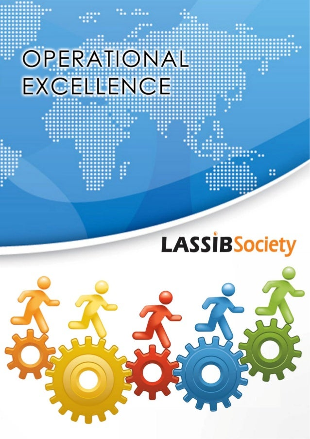 2012 INDUSTRY ADVISORY REPORT ON                                  OPERATIONAL EXCELLENCE                                  ...