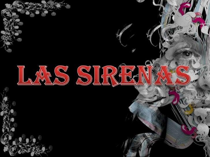 LAS SIRENAS<br />