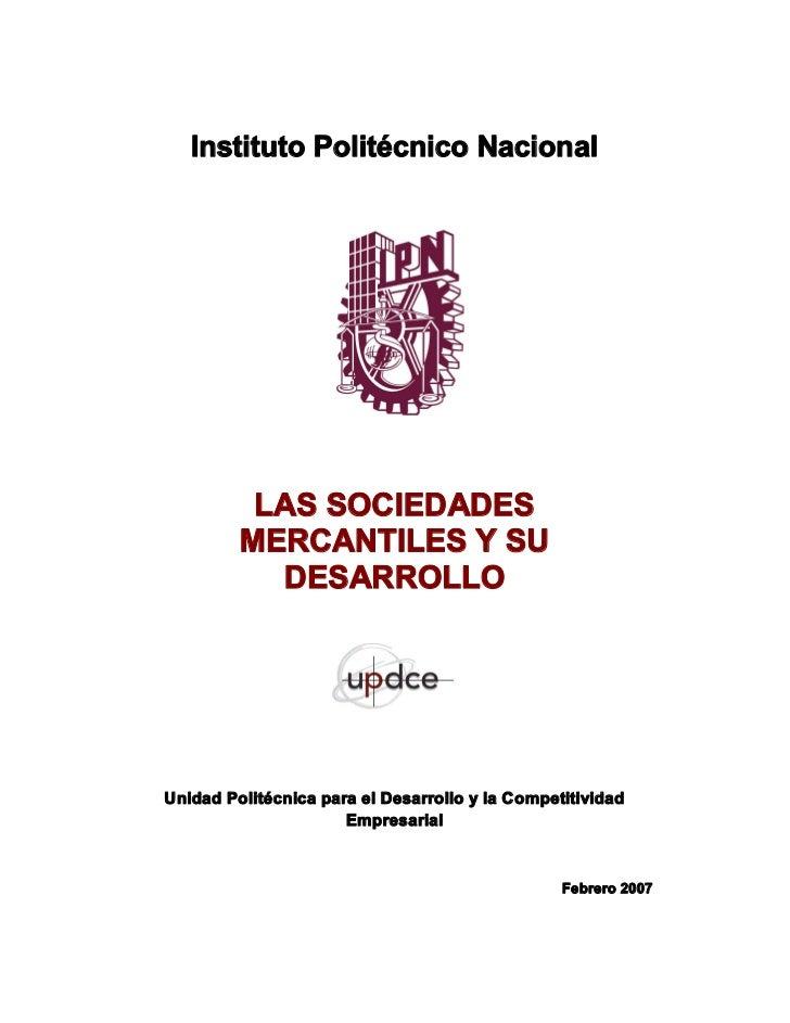 InstitutoPolitécnicoNacional          LASSOCIEDADES         MERCANTILESYSU           DESARROLLOUnidadPolitécnica...