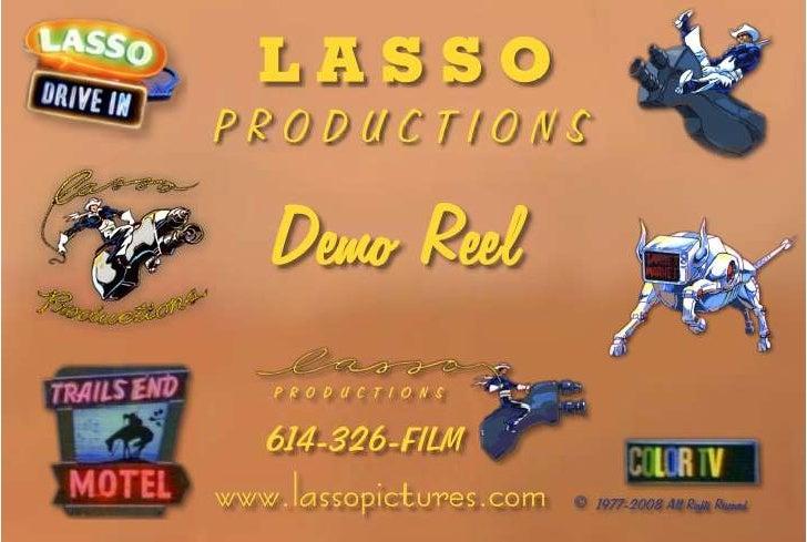 Lasso Productions Demo Reel