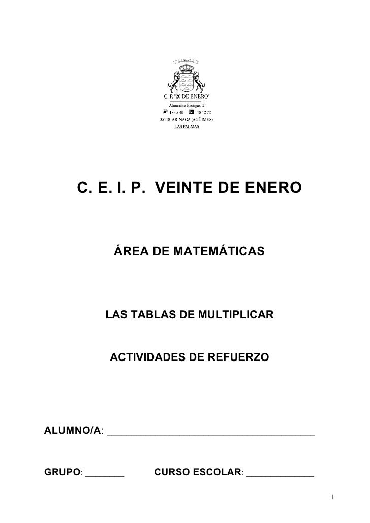 C. E. I. P. VEINTE DE ENERO                ÁREA DE MATEMÁTICAS                LAS TABLAS DE MULTIPLICAR               ACTI...