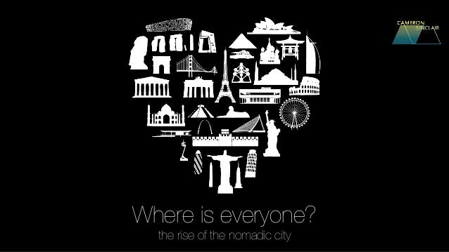 Where is everyone? the rise of the nomadic city