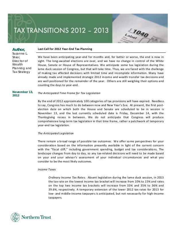 L                Author,        Last Call for 2012 Year‐End Tax Planning Suzanne L.      Shier,         We have been antic...