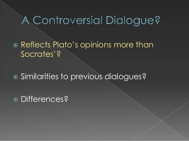 an argument against socratess opinions in platos dialogue the crito Analysis of plato's apology the apology is plato's recollection and interpretation of the trial of socrates (399 bc) in this dialogue socrates.