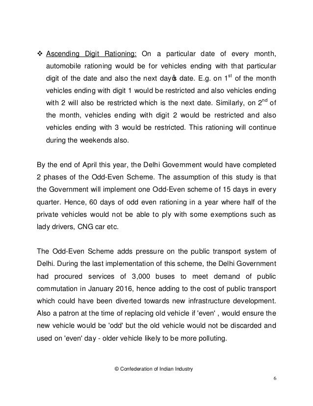 © Confederation of Indian Industry 6 v Ascending Digit Rationing: On a particular date of every month, automobile rationin...