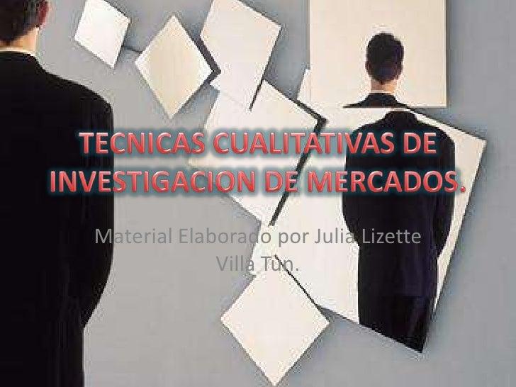 Material Elaborado por Julia Lizette              Villa Tun.