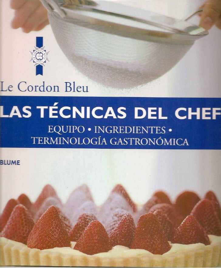Las tecnicas del chef   le cordon bleu