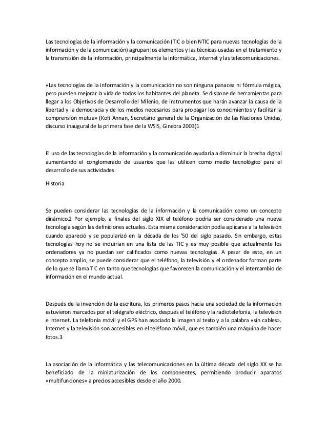 Las tecnologías de la información y la comunicación (TIC o bien NTIC para nuevas tecnologías de lainformación y de la comu...