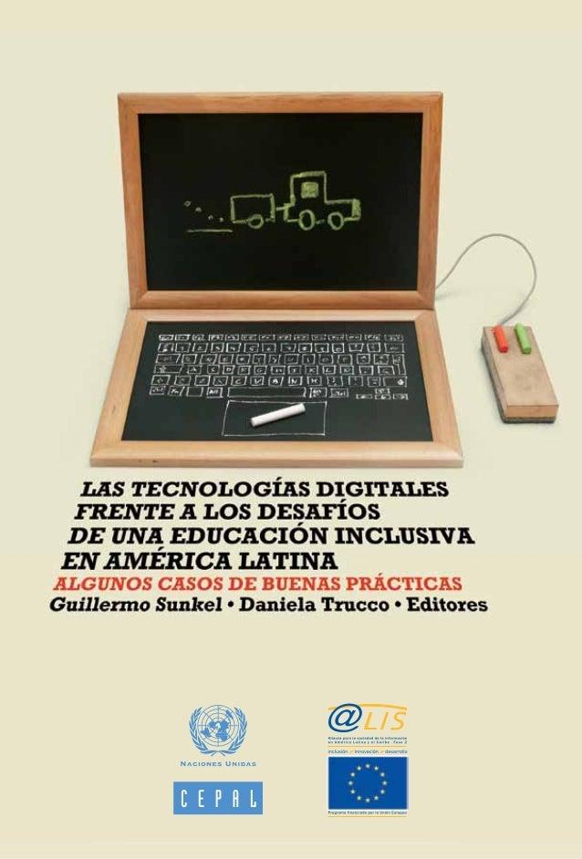 Las tecnologías digitales frente a los desafíos de una educación inclusiva en América Latina Algunos casos de buenas práct...