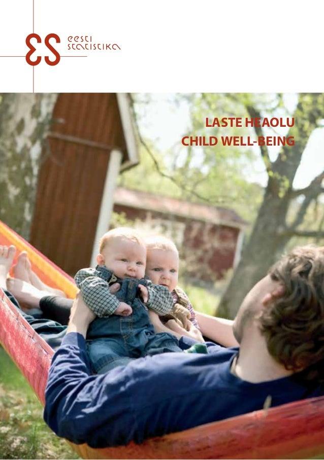 LASTE HEAOLU LASTE HEAOLU CHILD WELL-BEING CHILD WELL-BEING