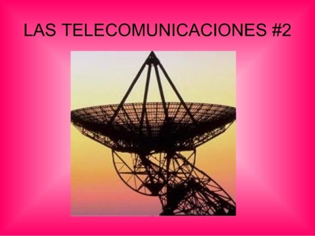 Las telecomunicaciones