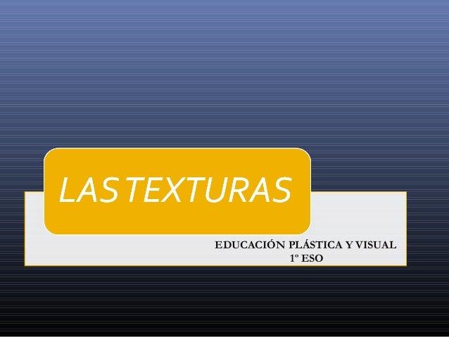 EDUCACIÓN PLÁSTICA Y VISUAL          1º ESO