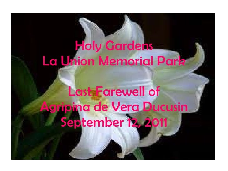 Holy Gardens La Union Memorial Park Last Farewell of Agripina de Vera Ducusin September 12, 2011
