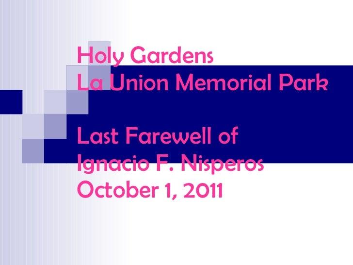 Holy Gardens La Union Memorial Park Last Farewell of Ignacio F. Nisperos October 1, 2011
