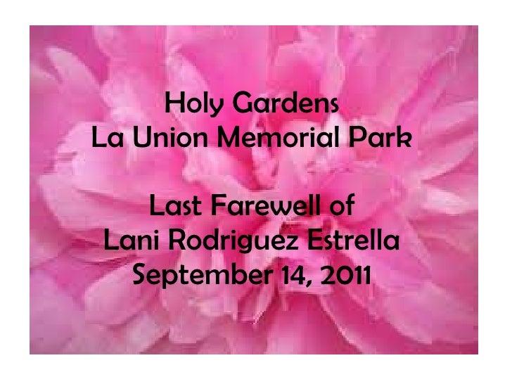 Holy Gardens La Union Memorial Park Last Farewell of Lani Rodriguez Estrella September 14, 2011