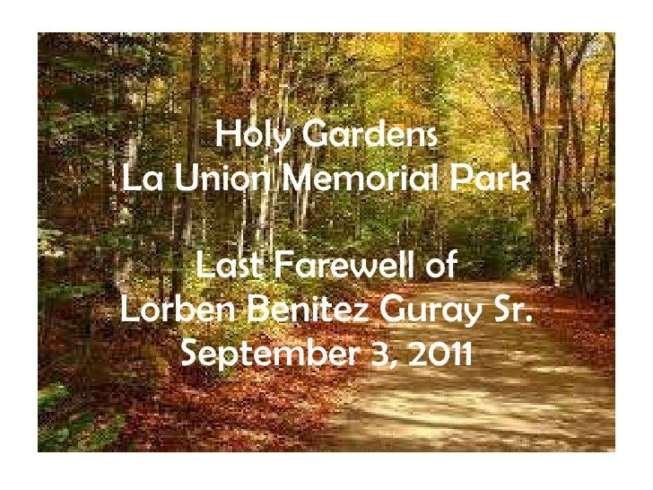 Holy Gardens La Union Memorial Park Last Farewell of Lorben Benitez Guray Sr. September 3, 2011