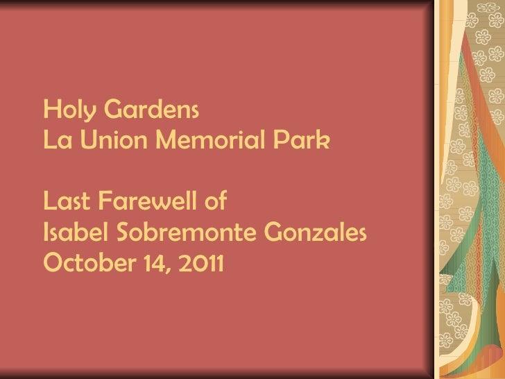 Holy Gardens La Union Memorial Park Last Farewell of Isabel Sobremonte Gonzales October 14, 2011