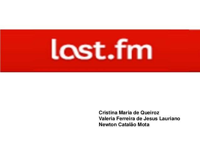 Cristina Maria de QueirozValeria Ferreira de Jesus LaurianoNewton Catalão Mota
