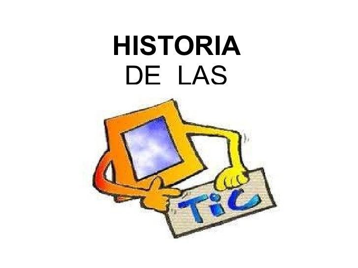 HISTORIA  DE  LAS