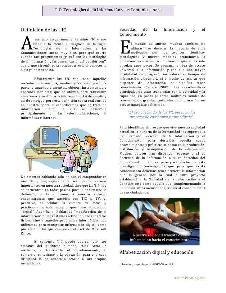 TIC: Tecnologías de la Información y las ComunicacionesDefinición de las TIC                                     Sociedad ...