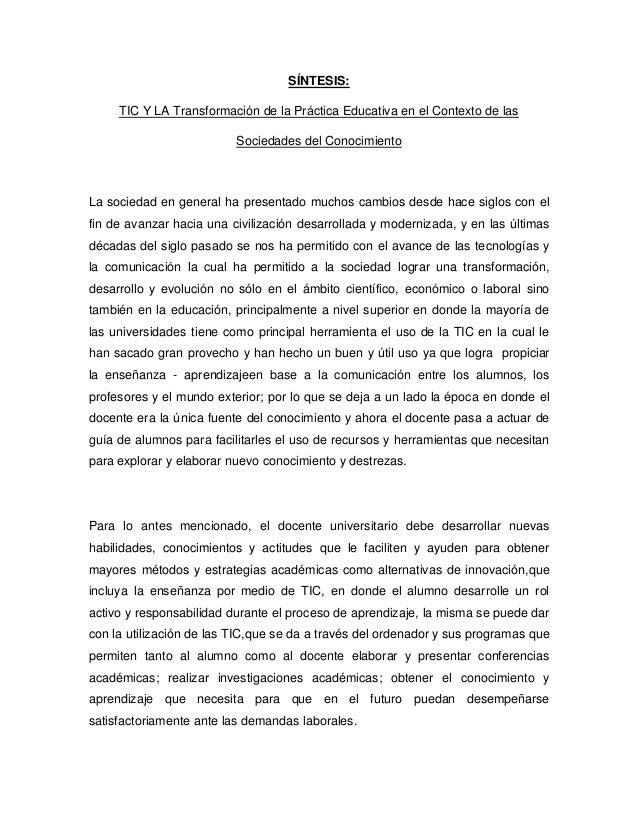 SÍNTESIS: TIC Y LA Transformación de la Práctica Educativa en el Contexto de las Sociedades del Conocimiento  La sociedad ...