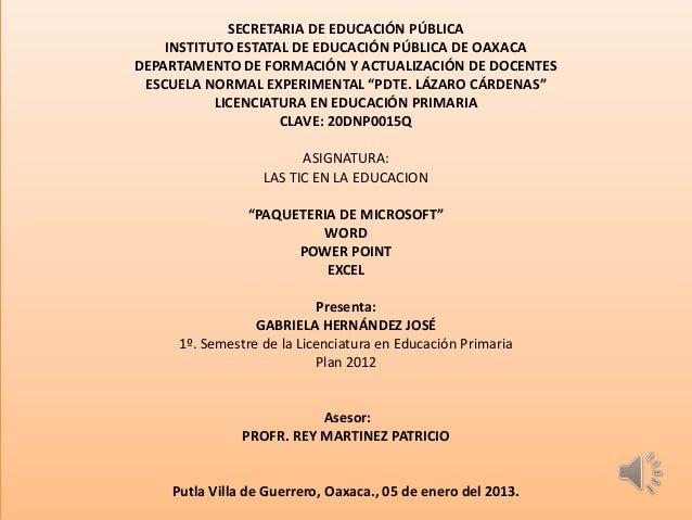 SECRETARIA DE EDUCACIÓN PÚBLICA    INSTITUTO ESTATAL DE EDUCACIÓN PÚBLICA DE OAXACADEPARTAMENTO DE FORMACIÓN Y ACTUALIZACI...
