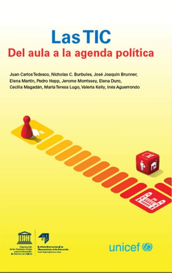 Las TIC: del aulaa la agenda políticaPonencias delSeminario internacionalCómo las TICtransforman las escuelas