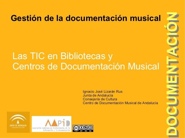 OCUMENT ACIÓN                                                               DOCUMENTACIÓNGestión de la documentación music...