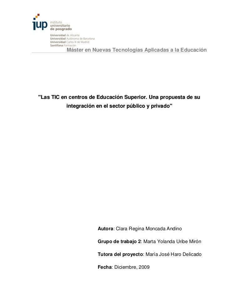 """Máster en Nuevas Tecnologías Aplicadas a la Educación""""Las TIC en centros de Educación Superior. Una propuesta de su       ..."""