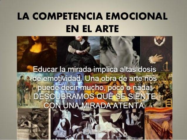 LA COMPETENCIA EMOCIONAL EN EL ARTE