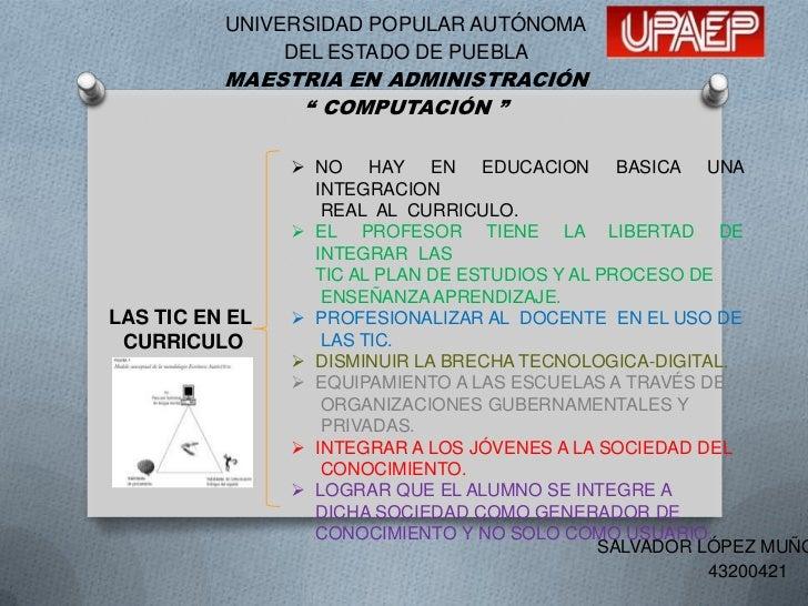 """UNIVERSIDAD POPULAR AUTÓNOMA               DEL ESTADO DE PUEBLA          MAESTRIA EN ADMINISTRACIÓN               """" COMPUT..."""