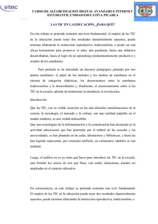 CURSO DE ALFABETIZACION DIGITAL AVANZADO E INTERNET ESTUDIANTIL UNIDAD EDUCATIVA PICAHUA LAS TIC EN LA EDUCACIÓN, ¿PARA QU...