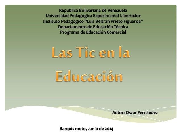"Republica Bolivariana de Venezuela Universidad Pedagógica Experimental Libertador Instituto Pedagógico ""Luis Beltrán Priet..."