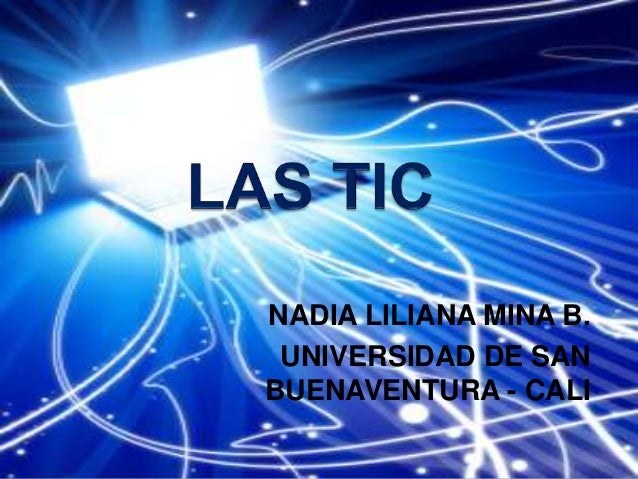 NADIA LILIANA MINA B. UNIVERSIDAD DE SAN BUENAVENTURA - CALI