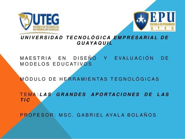 UNIVERSIDAD TECNOLÓGICA EMPRESARIAL DE               G U AYA Q U I LMAESTRIA        EN     DISEÑO        Y    E VA L U A C...
